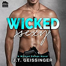 Wicked Sexy Audiobook by J.T. Geissinger Narrated by Melissa Moran