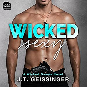 Wicked Sexy Audiobook