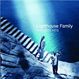 echange, troc The Lighthouse Family - Greatest Hits