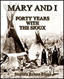 img - for Mary and I : Forty Years with the Sioux book / textbook / text book