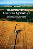 img - for Understanding American Agriculture:: Challenges for the Agricultural Resource Management Survey book / textbook / text book