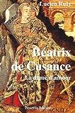 """Afficher """"Béatrix de Cusance"""""""