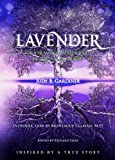 img - for Lavender - An Entwined Adventure In Science & Spirit book / textbook / text book