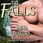 The Falls: A Fantasy Romance Story | Anna Durand