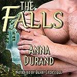 The Falls: A Fantasy Romance Story   Anna Durand