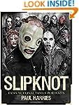 Slipknot Dysfunctional Family Portraits