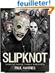Slipknot: A Photographic Record