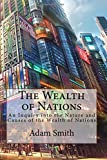 Image of The Wealth of Nations: An Inquiry into the Nature and Causes of the Wealth of Nations
