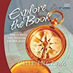 Explore the Book: Unlocking the Wisdom of the Ages | Chip Ingram