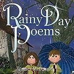 Rainy Day Poems: The Adventures of Sami and Thomas | James McDonald