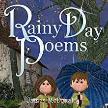 Rainy Day Poems: The Adventures of Sami and Thomas (       UNABRIDGED) by James McDonald Narrated by Nikki Lu Lowe