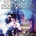 A Man Rides Through: Volume II of Mordant's Need Audiobook by Stephen R. Donaldson Narrated by Scott Brick