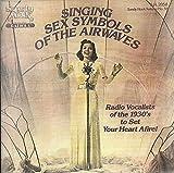 Soundtrack-radio Singing Sex Symbols of the Air