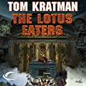 The Lotus Eaters: Carrera, Book 3 (       UNABRIDGED) by Tom Kratman Narrated by James Fouhey