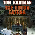 The Lotus Eaters: Carrera, Book 3 | Tom Kratman