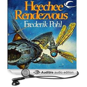 Heechee Rendezvous (Unabridged)