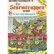 Die Sturmtruppen - So war Papis Wehrmacht. GAG -Comic- Taschenbuch Nr. 16