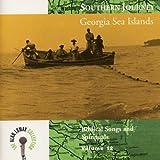 Southern Journey, V. 12: Georgia Sea Islands - Biblical Songs and Spirituals