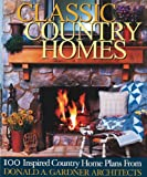 img - for Classic Country Homes: Presenting 100 Inspired Country & Farmhouse Plans book / textbook / text book