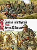 German Infantryman vs Soviet Rifleman: Barbarossa 1941 (Combat, Band 7)