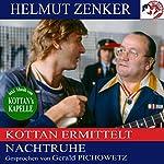Nachtruhe (Kottan ermittelt) | Helmut Zenker
