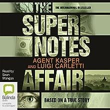 The Supernotes Affair Audiobook by Agent Kasper, Luigi Carletti Narrated by Sean Mangan