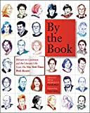 Image of By the Book: Writers on Literature and the Literary Life from The New York Times Book Review