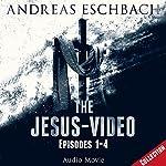 The Jesus-Video: Episodes 1 - 4 (Jesus 1) | Andreas Eschbach
