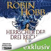 Herrscher der drei Reiche (Zauberschiffe 6) | Robin Hobb