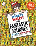 Martin Handford Where's Wally? The Fantastic Journey (Wheres Wally Mini Edition)