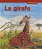 echange, troc Françoise Bobe, Valérie Stetten, Miguel Larzillière - La girafe