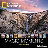 National Geographics Magic Moments 2016- Broschürenkalender/Wandkalender/Fotokalender/National Geographic kalender 2016- 30 x 30 cm