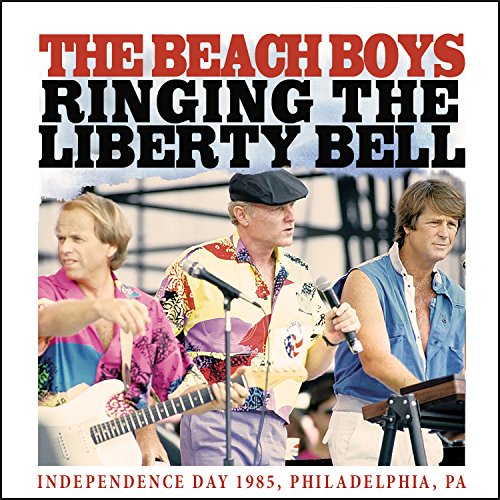 The Beach Boys - Ringing The Liberty Bell - Zortam Music