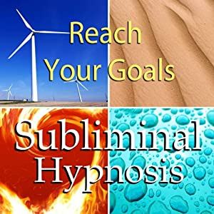 Reach Your Goals with Subliminal Affirmations: Goal Setting & Obtain Your Dreams, Solfeggio Tones, Binaural Beats, Self Help Meditation Hypnosis | [Subliminal Hypnosis]