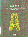 img - for Espa ol. Sugerencias Para Su Ense anza. Segundo Grado. book / textbook / text book