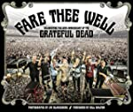 Fare Thee Well: Celebrating the 50th...
