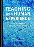 img - for Teaching as a Human Experience: An Anthology of Contemporary Poems (Contemporary Teaching and Learning Poetry) book / textbook / text book