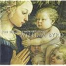 William Byrd : Tallis Scholars chante William Byrd