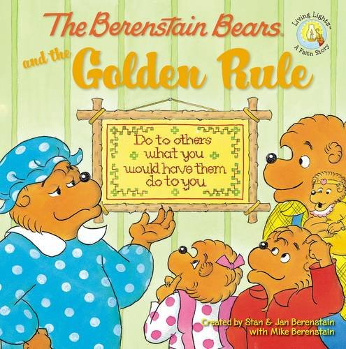 The Berenstain Bears and the Golden Rule (Berenstain Bears/Living Lights) (Berenstain Bears Books compare prices)