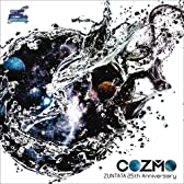 COZMO ~ZUNTATA 25th Anniversary~