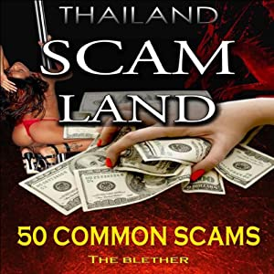 Thailand: Scam Land Audiobook