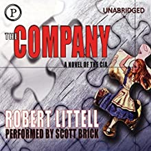 The Company: A Novel of the CIA Audiobook by Robert Littell Narrated by Scott Brick