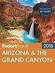 Fodor's Arizona & the Grand Canyon 20...