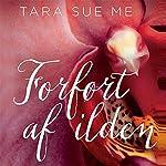 Forført af ilden | Tara Sue Me