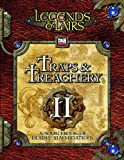 Traps & Treachery II: A Sourcebook of Deadly Machinations (Legends & Lairs, d20 System)