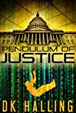 Pendulum of Justice (Hank Rangar Thriller Book 1)