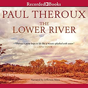 The Lower River Audiobook