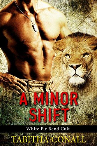 A Minor Shift (White Fir Bend Cult Book 1) PDF