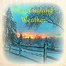 New England Weather (       UNABRIDGED) by Mark Twain Narrated by Glenn Hascall