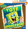 Vote for SpongeBob (SpongeBob SquarePants)